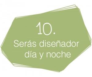 Decálogo del diseñador de interiores comerciales: 10. Serás diseñador día y noche.