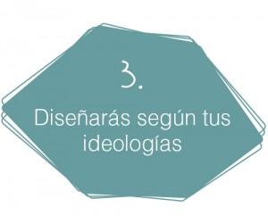 Decálogo del diseñador de interiores comerciales: 3. Diseñarás según tus ideologías.