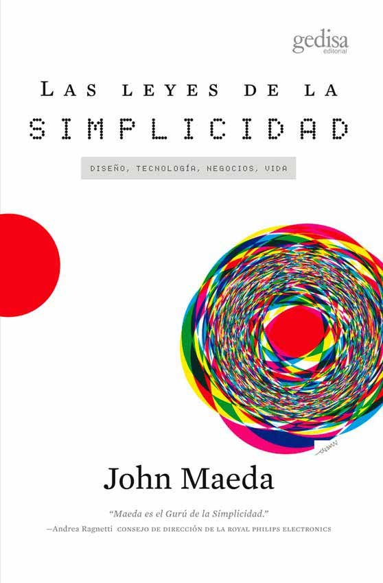 """Portada del libro sobre diseño """"Las Leyes De La Simplicidad""""."""